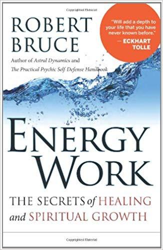 Energy Work by Robert Bruce